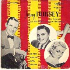 Discos de pizarra: JIMMY DORSEY CON BOB EBERLY Y HELEN O`CONNELL - OJOS VERDES ** EP COLUMBIA 1958. Lote 16943416