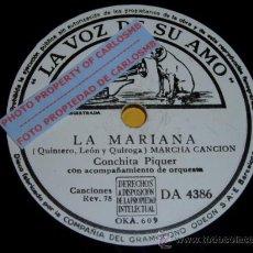 Discos de pizarra: DISCO 78 RPM - CONCHITA PIQUER CON ORQUESTA - LA MARIANA / COPLAS DE LOS SIETE NIÑOS - PIZARRA. Lote 16670999
