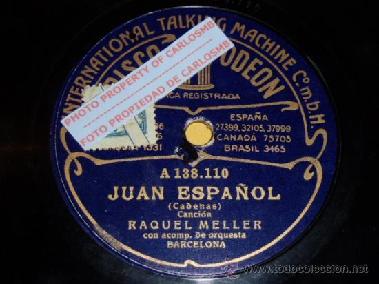 DISCO 78 RPM - ODEON - RAQUEL MELLER - ORQUESTA - JUAN ESPAÑOL - TROPIEZOS - PIZARRA (Música - Discos - Pizarra - Flamenco, Canción española y Cuplé)