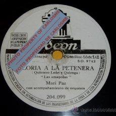Discos de pizarra: DISCO 78 RPM - MARI PAZ CON ORQUESTA - GLORIA A LA PETENERA / UN REAL MOZO - PIZARRA. Lote 16671665