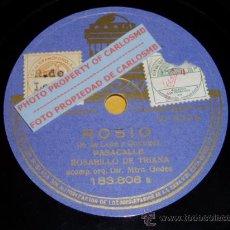 Discos de pizarra: DISCO 78 RPM - ROSARILLO DE TRIANA CON ORQUESTA - ROSÍO / BULERÍAS DEL BIGOTE - PIZARRA. Lote 16671812