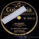 Discos de pizarra: DISCO 78 RPM - EL PRÍNCIPE GITANO & MANOLO DE BADAJOZ (GUITARRA) - SOLEARES / FANDANGOS - PIZARRA. Lote 16672504