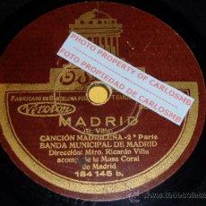 Discos de pizarra: DISCO 78 RPM - BANDA MUNICIPAL DE MADRID - DIRECTOR RICARDO VILLA - MADRID - PIZARRA. Lote 16688976
