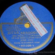 Discos de pizarra: DISCO 78 RPM - JOSÉ OTO CON RONDALLA - ODEON - JOTAS ARAGONESAS - PIZARRA. Lote 16690329