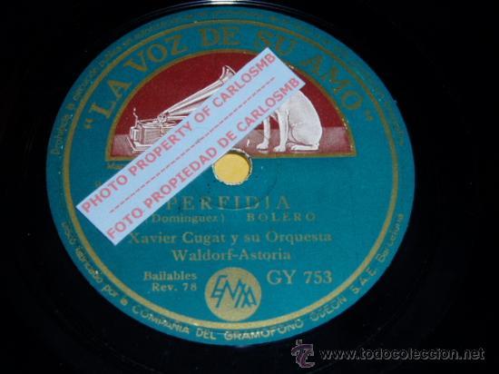 DISCO 78 RPM - XAVIER CUGAT Y SU ORQUESTA DEL WALDORF-ASTORIA - PERFIDIA / FRENESÍ - PIZARRA (Música - Discos - Pizarra - Solistas Melódicos y Bailables)