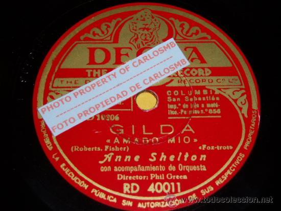 DISCO 78 RPM - DECCA - ANNE SHELTON - FILM - GILDA - AMADO MÍO - YO BAILARÉ EN TU BODA - PIZARRA (Música - Discos - Pizarra - Solistas Melódicos y Bailables)