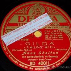Discos de pizarra: DISCO 78 RPM - DECCA - ANNE SHELTON - FILM - GILDA - AMADO MÍO - YO BAILARÉ EN TU BODA - PIZARRA. Lote 16722670