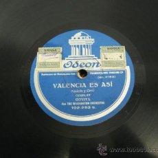 Discos de pizarra: VALENCIA ES ASÍ, ( QUIROS Y CEA ) COUPLET GOYITA, EL TANGO FAMOSO ( VILADOMAT Y ALCAZAR ) GOYITA.. Lote 17182343