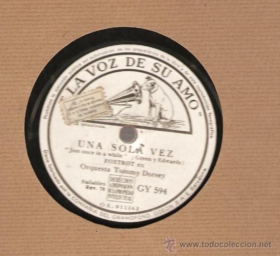 Discos de pizarra: ORQUESTA TOMMY DORSEY : UNA SOLA VEZ + MI ULTIMA OPORTUNIDAD - Foto 2 - 17293250