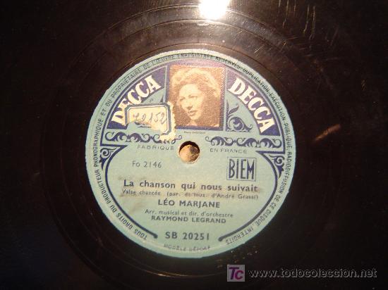 DISCO GRAMOFONO - LA CHANSON QUI NOUS SUIVAIT - LEO MARJANE (Música - Discos - Pizarra - Otros estilos)