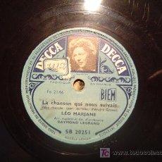Discos de pizarra: DISCO GRAMOFONO - LA CHANSON QUI NOUS SUIVAIT - LEO MARJANE. Lote 27009699