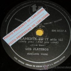 Discos de pizarra: DISCO 78 RPM - LOS PLATEROS (THE PLATTERS) - ONLY YOU / THE GREAT PRETENDER - PIZARRA. Lote 22789531