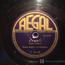 Discos de pizarra: DISCO GRAMOFONO REGAL - BAMBO - COUNT BASIE Y SU ORQUESTA. Lote 27624506