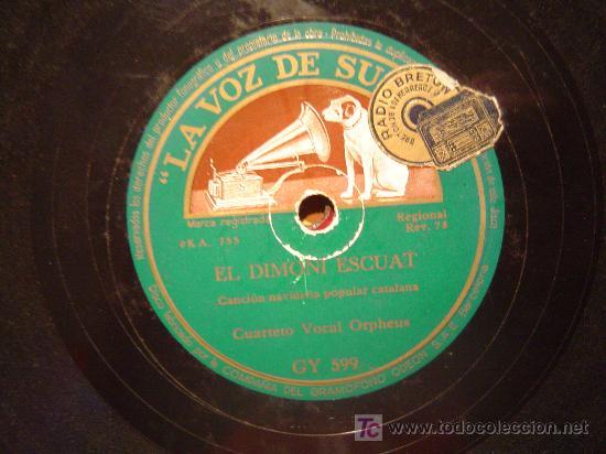 DISCO GRAMOFONO - EL DIMONI - CANCION NAVIDEÑA POPULAR CATALANA - CUARTETO ORPHEUS (Música - Discos - Pizarra - Otros estilos)