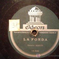 Discos de pizarra: DISCO GRAMOFONO ODEON - LA FONDA - VENTRILEC MARTIN. Lote 26519818