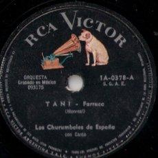 Discos de pizarra: LOS CHURUMBELES DE ESPAÑA - TANI / EL FAROLERO - PIZARRA RCS VICTOR - 1-A-0378 - ARGENTINA. Lote 26420381