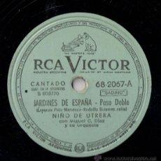 Discos de pizarra: NIÑO DE UTRERA - JARDINES DE ESPAÑA / MIS TRES AMORES - PIZARRA - RCA VICTOR - ARGENTINA - A19-5. Lote 27433688