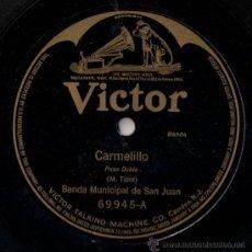 Discos de pizarra: BANDA MUNICIPAL DE SAN JUAN - CARMELILLO / IDA Y VUELTA - PIZARRA VICTOR 69945 - US 1908. Lote 26308468