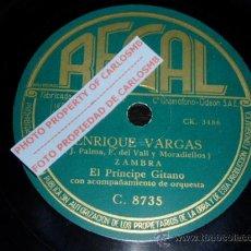 DISCO 78 RPM - EL PRÍNCIPE GITANO & ORQUESTA - ZAMBRA / FARRUCA - PIZARRA