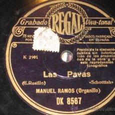 Discos de pizarra: LAS PAVAS, SCHOTTISH, POR E. ROSILLO. MANUEL RAMOS (ORGANILLO) DK8567. Lote 27527909