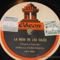 Discos de pizarra: LA ROSA DE LOS CALÉS, Y LA CANASTERA, POR DORA LA CORDOBESITA. 101.621. . Lote 27580482
