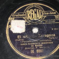 Discos de pizarra: EL SITIO DE ZARAGOZA, DE OUDRID. FANTASÍA MILITAR DESCRIPTIVA. BANDA RGTO. INGENIEROS DE MADRID. . Lote 27603389