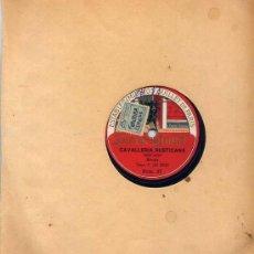 Discos de pizarra: F.DE NERI / CAVALLERIA RUSTICANA - CARLO ALBANI / L'AFRICANA. Lote 22523111