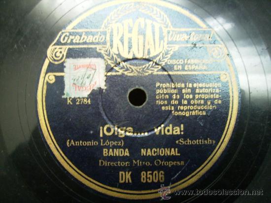 OIGA VIDA, SCHOTTISH, JUANITO MARAVILLAS, PASODOBLE TORERO (Música - Discos - Pizarra - Flamenco, Canción española y Cuplé)
