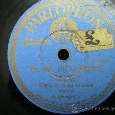 Discos de pizarra: SCHOTIS. EL SEÑOR NICOMEDES, EL CLASICO MANTON. Lote 25941740