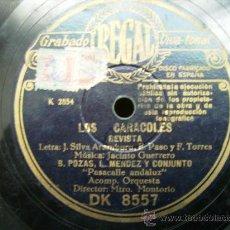 Discos de pizarra: LOS CARACOLES, REVISTA PASACALLE ANDALUZ, RUMBA DEL HIGO CHUMBO. Lote 25941750