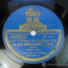 Discos de pizarra: LAS FLORES DE ZARAGOZA LA QUE MAS ALTARES TIENE / LA SAL SE TE VA CAYENDO JOSE OTO CON RONDALLA JOTA. Lote 23282048