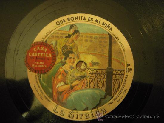 DISCO DE PIZARRA PARA GRAMOLA. QUE BONITA ES MI NIÑA/ AIRES DE HUELVA (Música - Discos - Pizarra - Otros estilos)