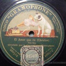 Discos de pizarra: DISCO GRAMOFONO - EL AMOR QUE RIE - (CHRISTINE) TWO STEP - MONOFOCAL. Lote 26475236