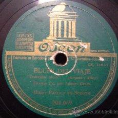 Discos de pizarra: DISCO GRAMOFONO ODEON - BLUES DEL VIAJE (FOXTROT) POR JOHNNY GREEN. Lote 26475240