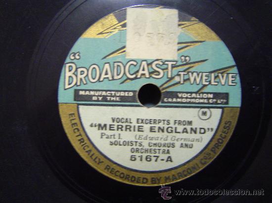 DISCO GRAMOFONO BROADCAST TWELVE - MERRIE ENGLAND - PART.1 (Música - Discos - Pizarra - Otros estilos)