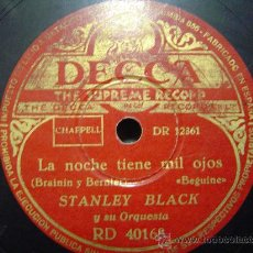 Discos de pizarra: DISCO GRAMOFONO DECCA - LA NOCHE TIENE MIL OJOS - (BEGUINE) - STANLEY BLACK Y SU ORQUESTA. Lote 26475310