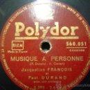 Discos de pizarra: DISCO GRAMOFONO PLAYDOR - MUSIQUE A PERSONNE - JAQUELINE FRANÇOIS ET PAUL DURAND. Lote 26475361