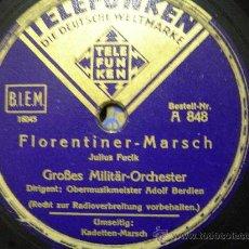 Discos de pizarra: DISCO GRAMOFONO - FLORENTINER MARSCH - GROBES MILITAR ORCHESTER. Lote 26561452