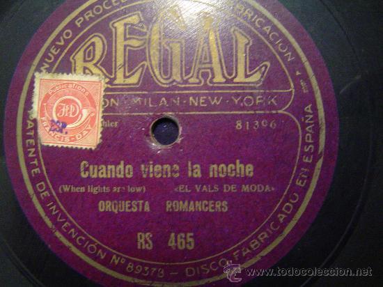 DISCO GRAMOFONO - CUANDO VIENE LA NOCHE -(EL VALS DE MODA) ORQUESTA ROMANCERS (Música - Discos - Pizarra - Otros estilos)