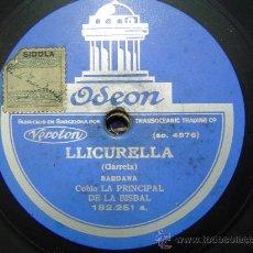 Discos de pizarra: DISCO GRAMOFONO - LLICURELLA (SARDANA) - COBLA LA PRINCIPAL DE LA BISBAL. Lote 26561442