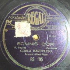 Discos de pizarra: DISCO GRAMOFONO - SOMNIS DOR - (SARDANA) - COBLA BARCELONA. Lote 26684102