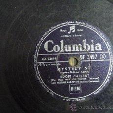 Discos de pizarra: DISCO GRAMOFONO - MYSTERY ST. - EDDIE CALVERT. Lote 26666360