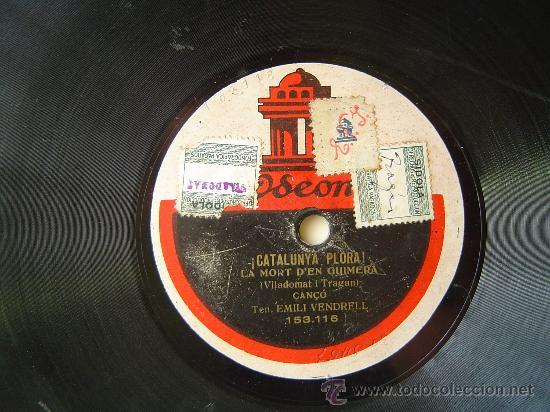 DISCO GRAMOFONO - ¡CATALUNYA PLORA! - LA MORT D'EN GUIMERA - CANÇO, TEN. EMILI VENDRELL (Música - Discos - Pizarra - Otros estilos)