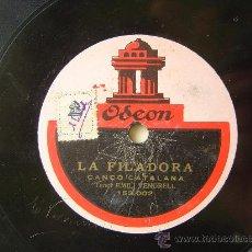 Discos de pizarra: DISCO GRAMOFONO - LA FILADORA - CANÇO CATALANA - TENOR EMILI VENDRELL. Lote 26288645