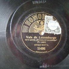 Discos de pizarra: DISCO GRAMOFONO - VALS DE LUXEMBURGO - DE LA OPERETA. Lote 26312735