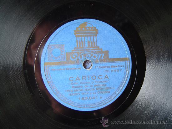DISCO GRAMOFONO - CARIOCA - RUMBA DE LA PELICULA (Música - Discos - Pizarra - Otros estilos)
