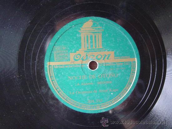 DISCO GRAMOFONO - NOCHE DE OTOÑO (A. ALGUERO) BEGUINE - LA ORQUESTA DE ARTUR KAMPS (Música - Discos - Pizarra - Otros estilos)