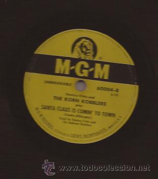 78 RPM-THE KORN GOBBLERS-SANTA CLAUS IS COMIN´ TO TOWN-MGM 60004-USA-PIZARRA (Música - Discos - Pizarra - Jazz, Blues, R&B, Soul y Gospel)