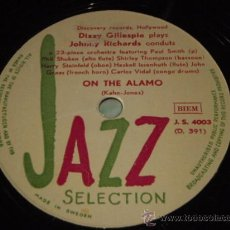 Discos de pizarra: DIZZY GILLESPIE PLAYS JOHNNY RICHARDS ( ON THE ALAMO - LULLABY OF THE LEAVES ) JAZZ SELECTION . Lote 28259795