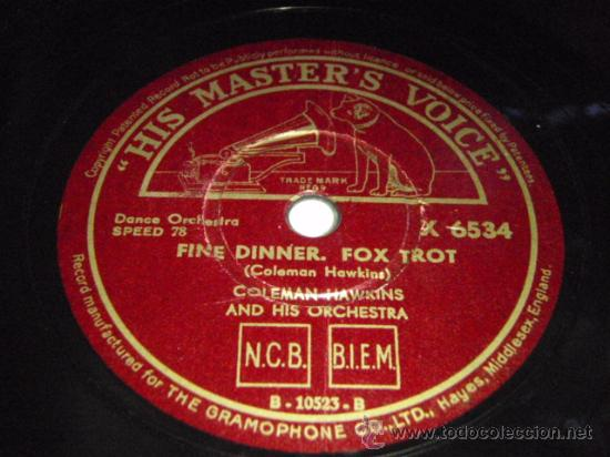 Discos de pizarra: COLEMAN HAWKINS & HIS ORCHESTRA ( BODY AND SOUL - FINE DINNER ) ENGLAND HIS MASTERS VOICE - Foto 2 - 135863581